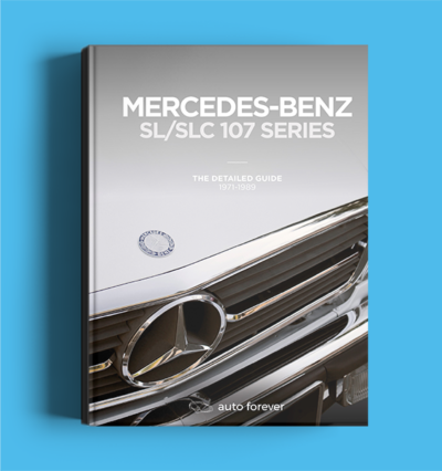 The Detailed Guide to the Mercedes 107-series SL/SLC